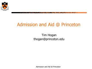 Admission and Aid  Princeton
