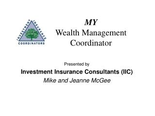 MY Wealth Management Coordinator