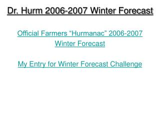 Dr. Hurm 2006-2007 Winter Forecast