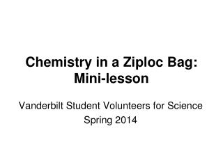 Chemistry in a Ziploc Bag: Mini-lesson