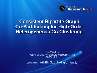Consistent Bipartite Graph  Co-Partitioning for High-Order Heterogeneous Co-Clustering