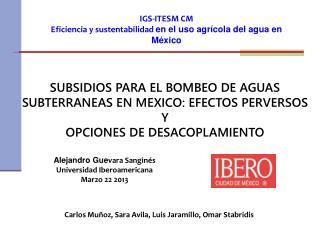 Alejandro Gue vara Sanginés Universidad Iberoamericana Marzo 22 2013