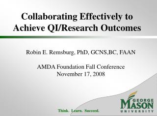 Collaborating Effectively to Achieve QI