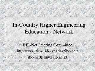 In-Country Higher Engineering Education - Network