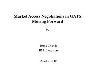 Market Access Negotiations in GATS: Moving Forward by