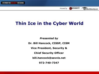 Thin Ice in the Cyber World
