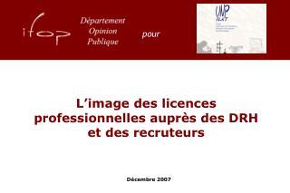 L'image des licences professionnelles auprès des DRH et des recruteurs