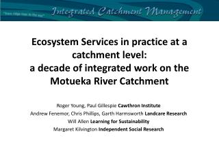 Ecosystem Services in practice at a catchment level: