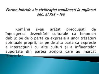 Forme hibride ale  civiliza?iei rom�ne?ti  la mijlocul  sec. al XIX �  lea