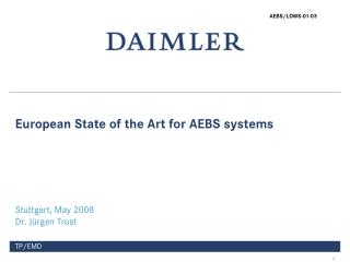 European State of the Art for AEBS systems