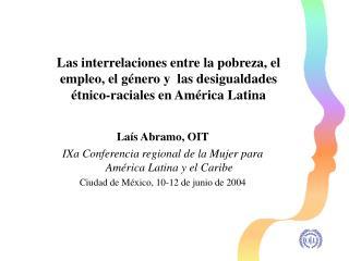 Laís Abramo, OIT IXa Conferencia regional de la Mujer para América Latina y el Caribe