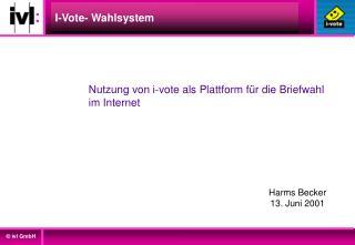 I-Vote- Wahlsystem