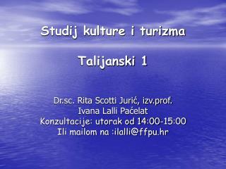 Studij kulture i turizma Talijanski 1