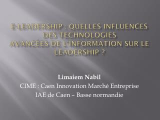 E-leadership : Quelles influences des Technologies Avancées de l'Information sur le leadership ?