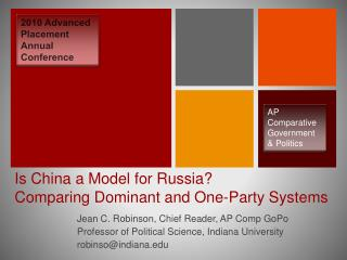 Is China a Model for Russia  Comparing Dominant and One-Party Systems