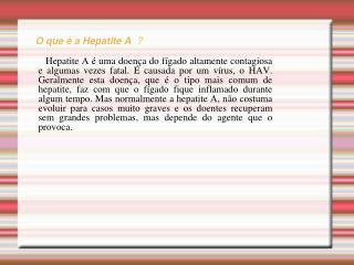 O que é a Hepatite A ?