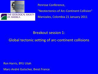 Breakout session 1: Global tectonic setting of arc-continent collisions