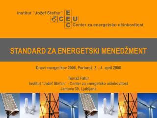 STANDARD ZA ENERGETSKI MENEDŽMENT