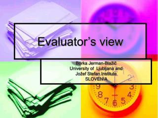 Evaluator's view