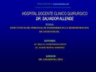 TIULO  EXPECTATIVAS DEL PERSONAL DE ENFERMERIA EN LA ADMINISTRACION DE CITOSTATICOS.
