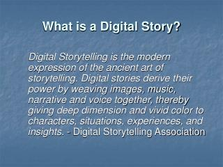 What is a Digital Story?