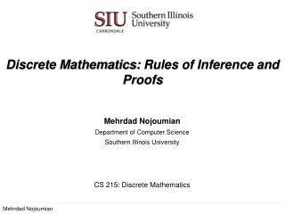 Discrete Mathematics:  Rules of Inference and Proofs
