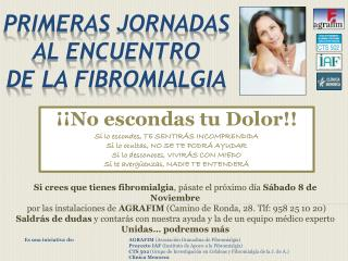 PrimeraS JornadaS al encuentro de la Fibromialgia