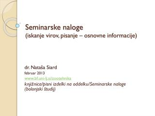 Seminarske naloge (iskanje virov, pisanje – osnovne informacije)