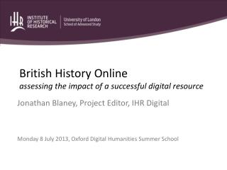 British History Online assessing the impact of a successful digital resource