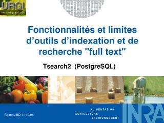 """Fonctionnalités et limites d'outils d'indexation et de recherche """"full text"""""""