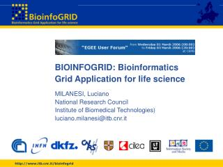 BIOINFOGRID: Bioinformatics  Grid Application for life science