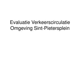 Evaluatie Verkeerscirculatie Omgeving Sint-Pietersplein