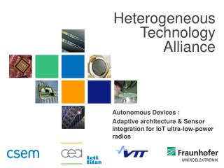 Autonomous Devices :  Adaptive architecture & Sensor integration for IoT ultra-low-power radios