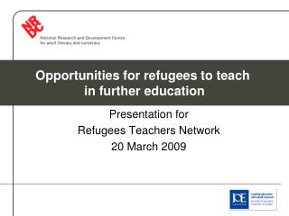 Presentation for  Refugees Teachers Network  20 March 2009