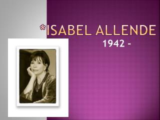 *ISABEL ALLENDE