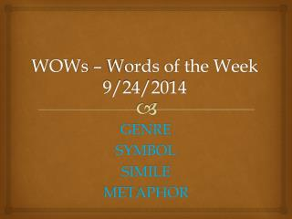 WOWs – Words of the Week 9/24/2014