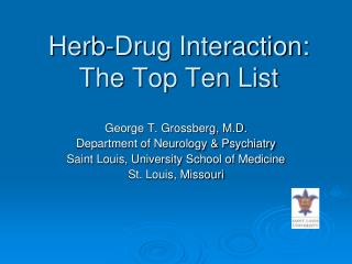 Herb-Drug Interaction: The Top Ten List