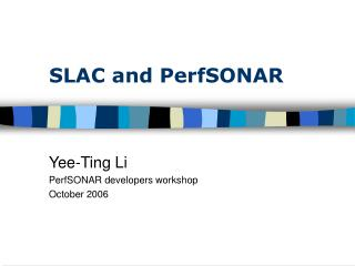 SLAC and PerfSONAR