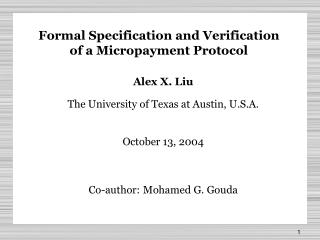 Formal Specification and Verification  of a Micropayment Protocol