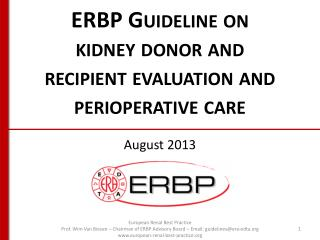 ERBP Guideline on kidney donor and recipient evaluation and perioperative  care