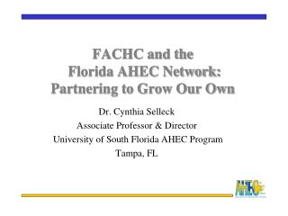 FACHC and the  Florida AHEC Network: Partnering to Grow Our Own