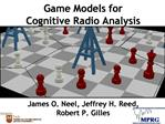 Game Models for  Cognitive Radio Analysis