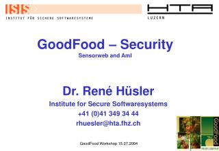 GoodFood � Security Sensorweb and AmI
