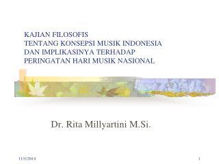 Dr. Rita Millyartini M.Si.