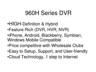 960H Series DVR
