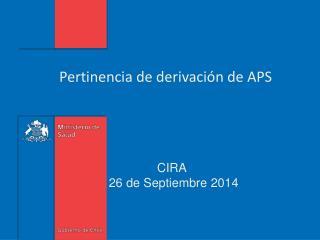 Pertinencia de derivación de APS
