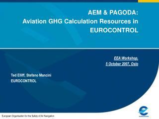 AEM  PAGODA: Aviation GHG Calculation Resources in EUROCONTROL