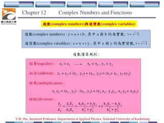 Chapter 12          Complex Numbers and Functions