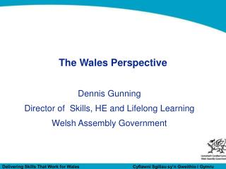 The Wales Perspective