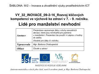 VY_32_INOVACE_09-2-16_Rozvoj kl�?ov�ch kompetenc� ve v�chov? ke zdrav� v 7. - 9. ro?n�ku.